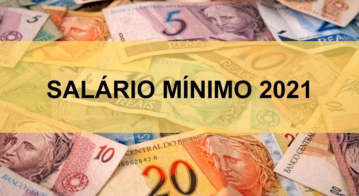 Salário Mínimo 2021: de quanto é o reajuste