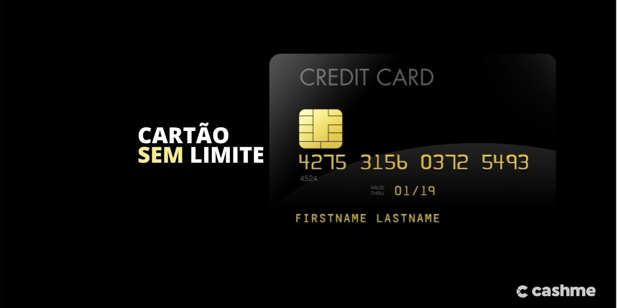 Cartão de crédito sem limite, existe! Saiba como ter um.