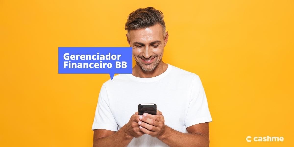 Saiba como usar o Gerenciador Financeiro do Banco do Brasil