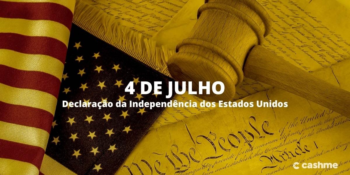 História do 4 de Julho: dia da Declaração da Independência dos Estados Unidos
