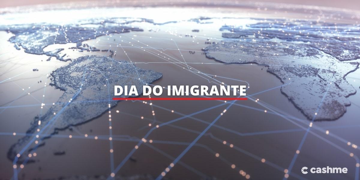 Dia do Imigrante: o que é comemorado nesta data?