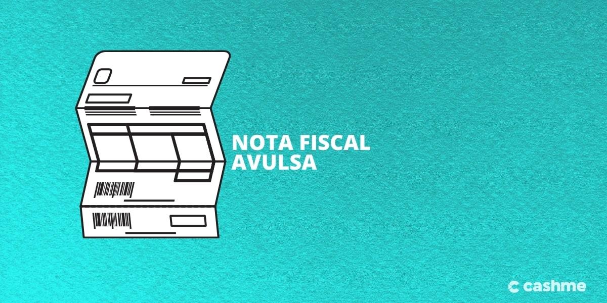 Saiba como funciona a Nota Fiscal Avulsa