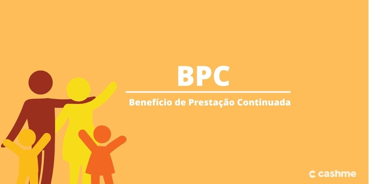 BPC: entenda como funciona e quais os benefícios