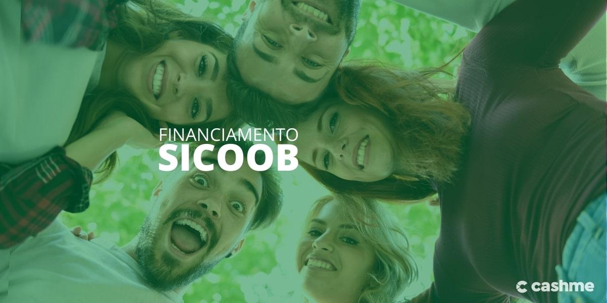 Aprenda a fazer financiamento Sicoob