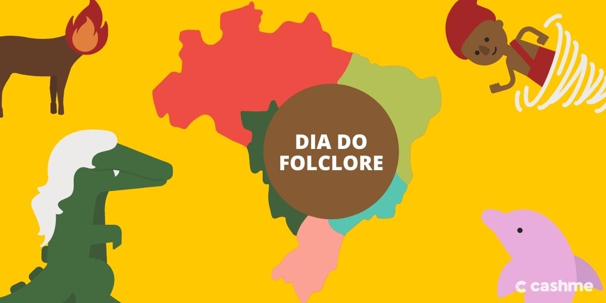 22 de Agosto Dia do Folclore: homenagem a nossa cultura