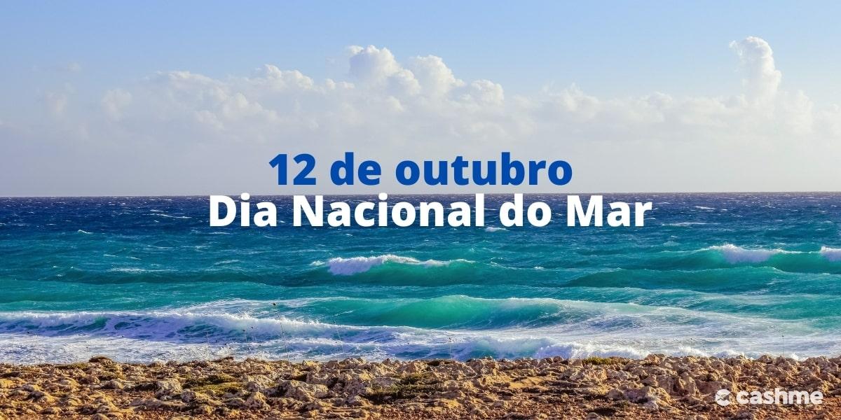 12 de outubro é o Dia Nacional do Mar! Conheça a importância da data