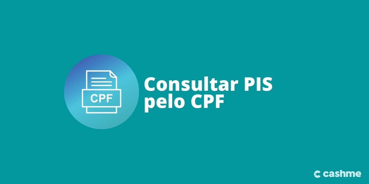 Como consultar PIS pelo CPF? Vejo o passo a passo