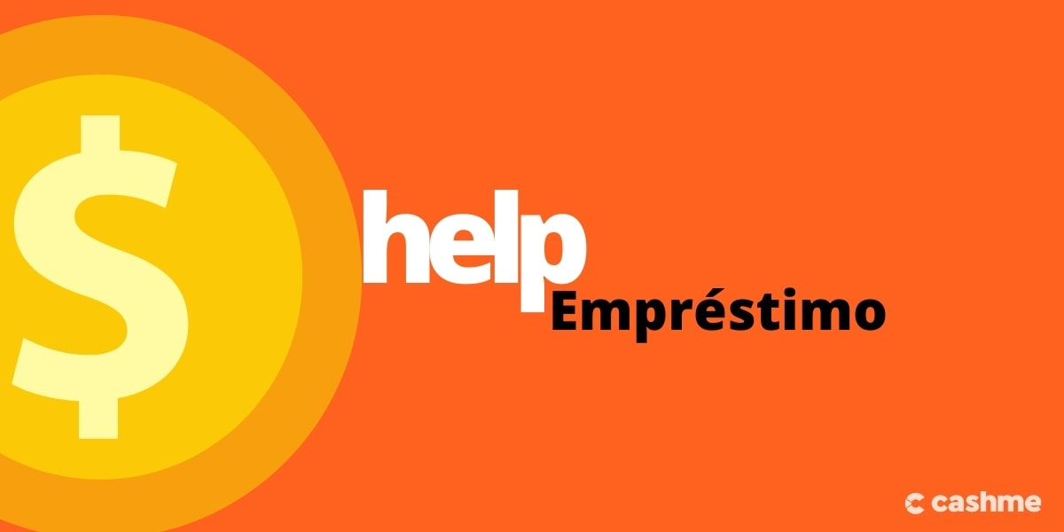 Como funciona o help empréstimo? Veja como solicitar